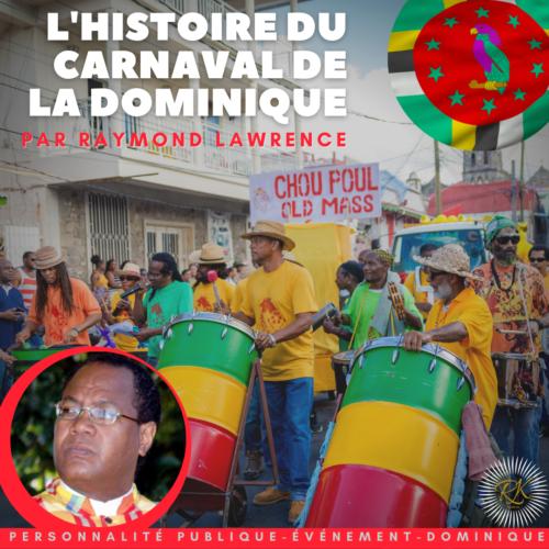 Le Carnaval de la Dominique par Mr Raymond Lawrence