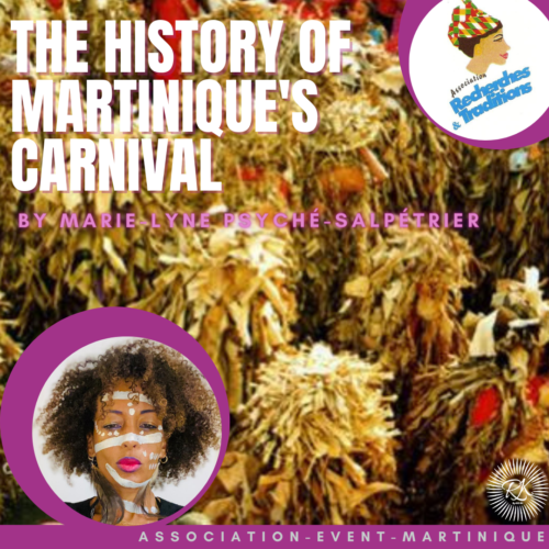 CARNIVAL IN MARTINIQUE BY MARIE-LYNE PSYCHÉ-SALPETRIER