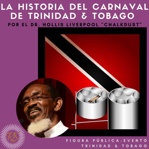Carnaval de Trinidad y Tobago por el Dr. Hollis Liverpool «Chalkdust»