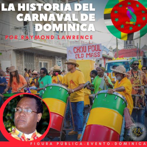 El Carnaval de Dominica por el Sr. Raymond Lawrence