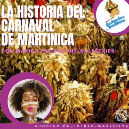 EL CARNAVAL DE MARTINICA POR MARIE-LYNE PSYCHÉ-SALPETRIER
