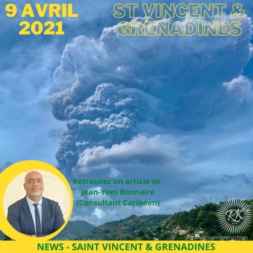 9 Avril 2021 – Éruption à Saint-Vincent…