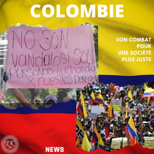 La Colombie, son combat pour une société plus juste
