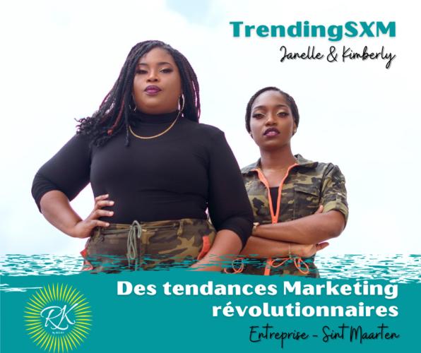 TRENDING SXM – Des Tendances Marketing Révolutionnaires